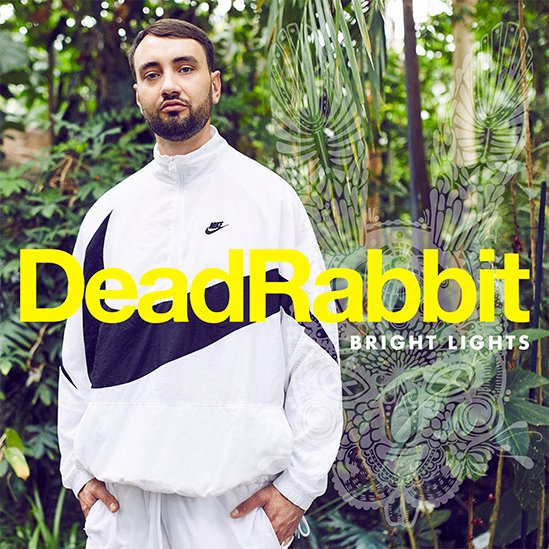 Dead Rabbit - Bright Lights